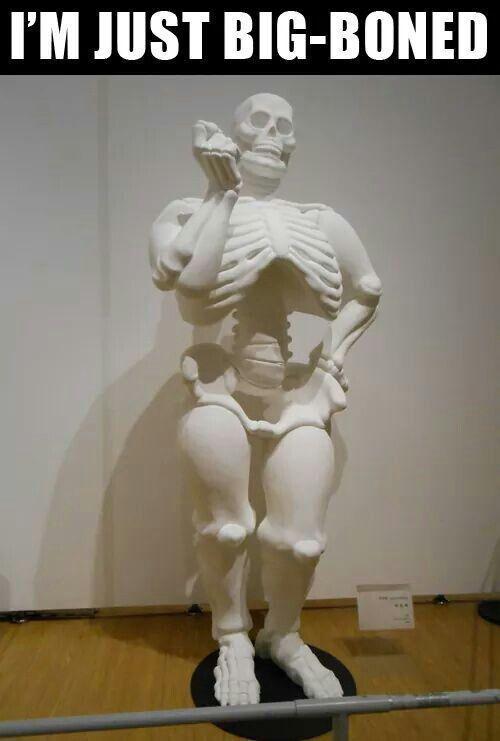 Ik heb gewoon zware botten